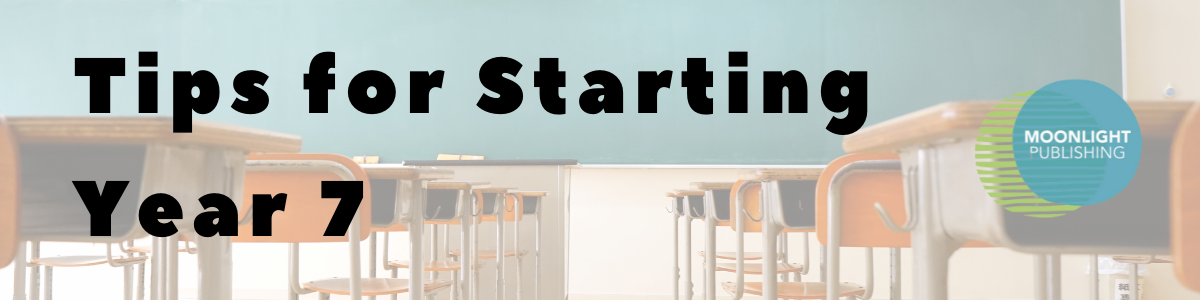 tips for starting year 7